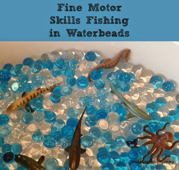 fine motor skills fishing in water beads