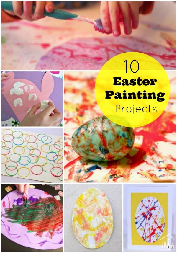 10 Easter Kids Painting Projects