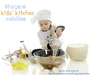 31 days of kids kitchen
