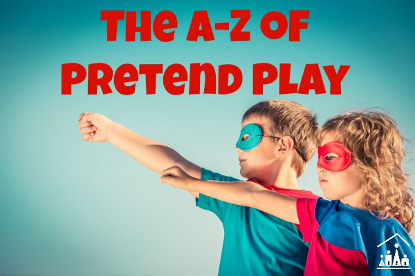 a-z of pretend play