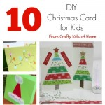 10 DIY Christmas Cards for Kids