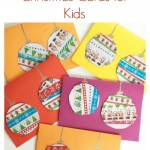 DIY Christmas Cards for Kids: Washi Tape Baubles