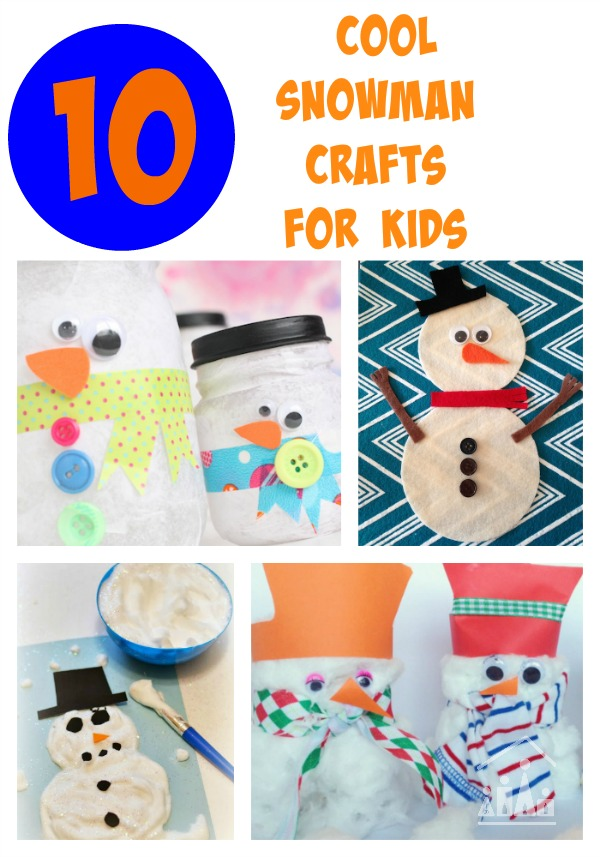 10 cool snowman crafts for kids