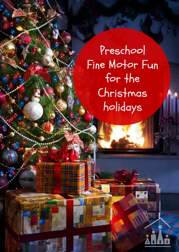 preschool fine motor fun for the christmas holidays