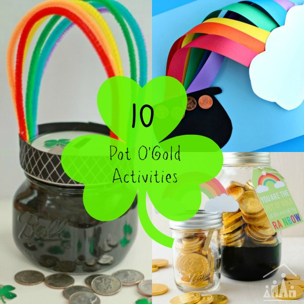 10 Pot of Gold Rainbow Activities