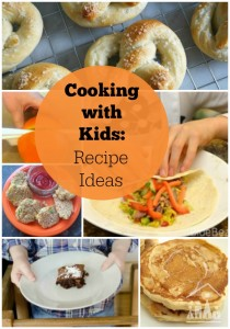 Cooking with Kids Recipe Ideas