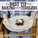 Cooking with Kids - Best Tip for Baking with Toddlers