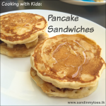 Cooking with Kids Pancake Sandwiches