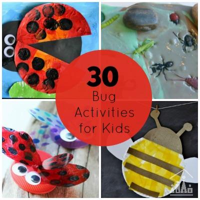 30 Bug Activities for Kids
