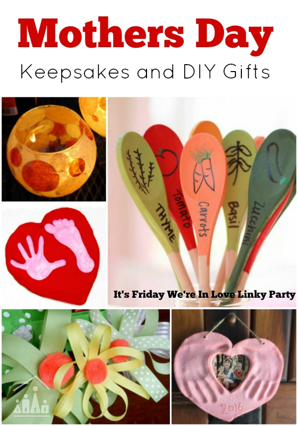 Mothers Day keepsakes and diy gifts
