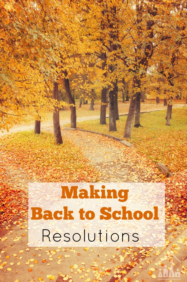 Making Back to School Resolutions