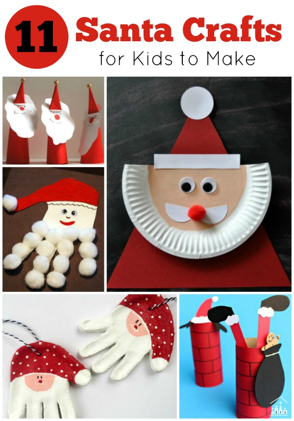 11 santa crafts for kids to make crafty kids at home Christmas crafts for kids to make at home