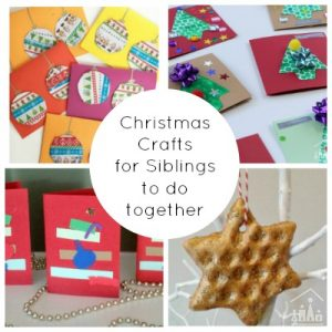 Christmas Crafts for siblings to do together