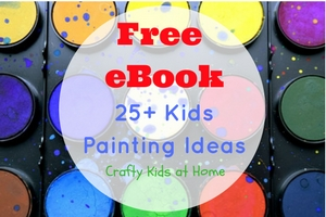 Free eBook 25+ Kids Painting Ideas